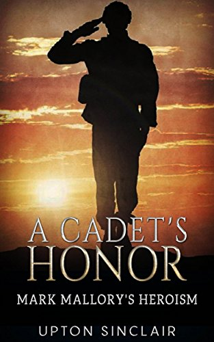 Download for free A Cadet's Honor - Mark Mallory's Heroism