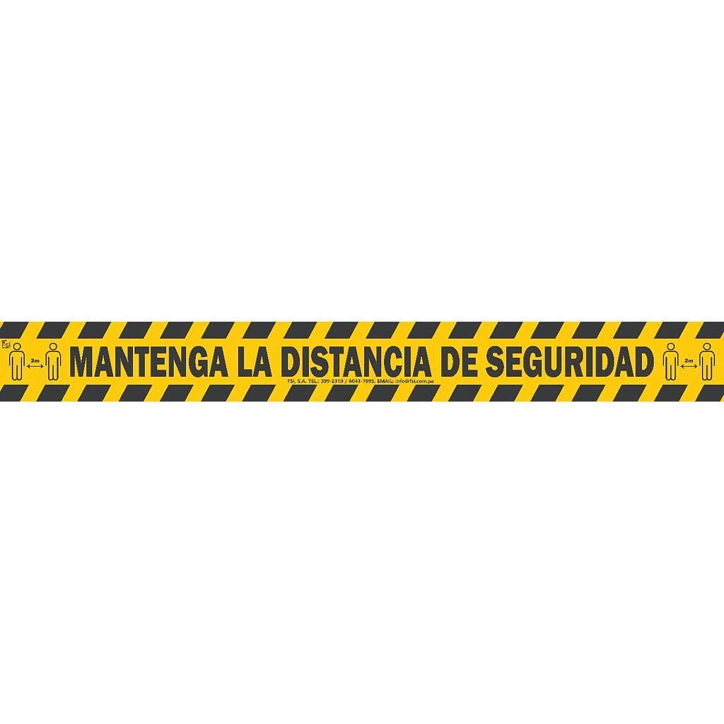 MANTENGA LA DISTANCIA DE SEGURIDAD 50 MTRS CINTA SE/ÑALIZACION PVC 72