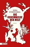 Taschenbücher: Die Geheimnisse der Welt: Roman