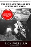 The Rise and Fall of the Cleveland Mafia, Rick Porrello, 1569802777