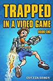 img - for 1: Trapped in a Video Game: Book One (Volume 1) book / textbook / text book