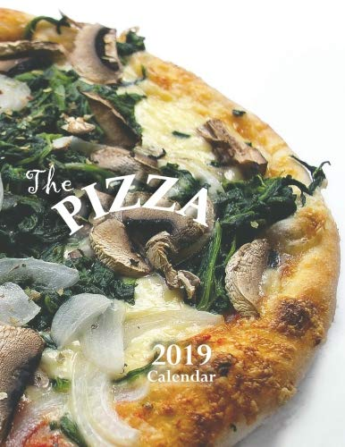 The Pizza 2019 Calendar by Wall Publishing