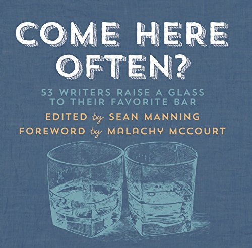 Download Come Here Often?: 53 Writers Raise a Glass to Their Favorite Bar PDF