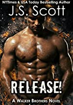 Release!: A Walker Brothers Novel (The Walker Brothers Book 1)