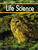 img - for Focus on Life Science (A Merrill Science Program) book / textbook / text book