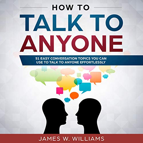 Pdf Fitness How to Talk to Anyone: 51 Easy Conversation Topics You Can Use to Talk to Anyone Effortlessly