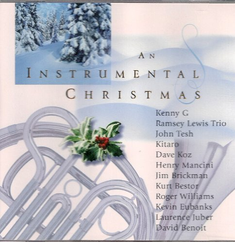 Kenny G, Ramsey Lewis Trio, John Tesh, Kitaro, Dave Koz, Henry ...