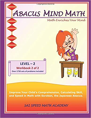 Abacus Mind Math Level 2 Workbook 2 of 2: Excel Mind Math with Soroban, a Japanese Abacus