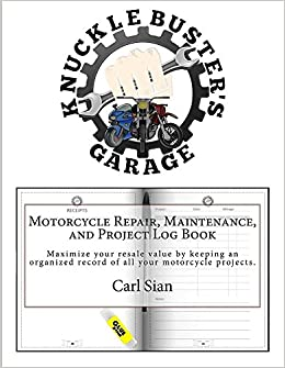 motorcycle repair maintenance and project log book maximize your