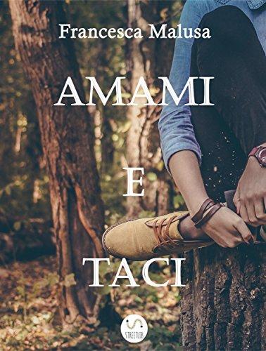 Amazon amami e taci italian edition ebook francesca malusa amami e taci italian edition by malusa francesca fandeluxe Ebook collections