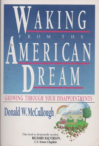 Waking from the American Dream: Growing Through Your Disappointments