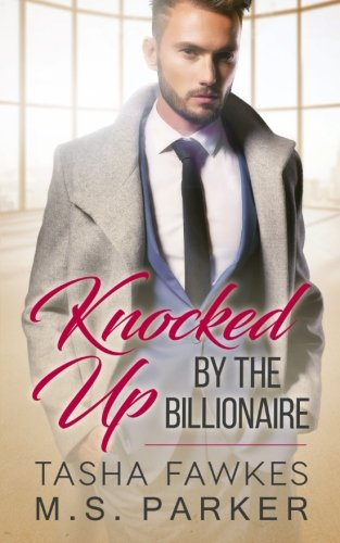 Knocked Up By the Billionaire pdf