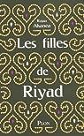 Les filles de Riyad : Récit par Alsanea