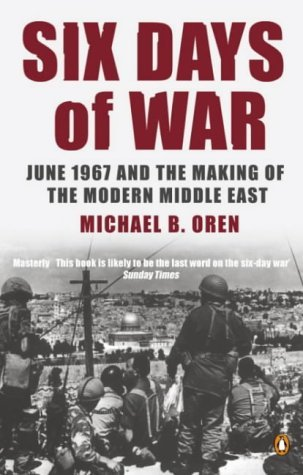 an analysis of the making of the modern middle east by michael b oren Faces in the latest analysis of the clash of 1967 by michael b oren, in which he  writes  avraham sela, the decline of the arab-israeli conflict: middle east  politics  michael b oren, six days of war: june 1967 and the making of the  modern.