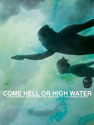 Come Hell or High Water ()
