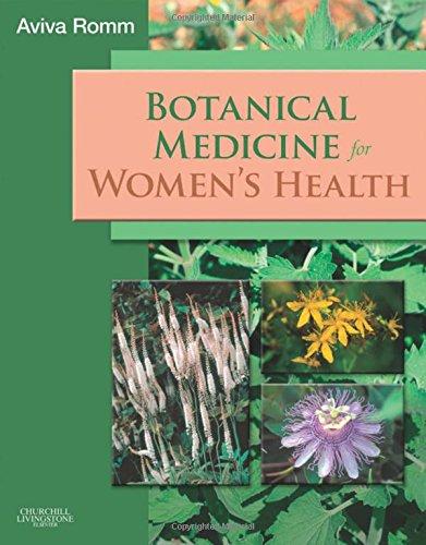 Botanical Medicine for Women's ()