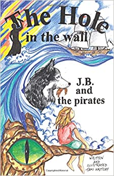 Book The Hole in the Wall: J.B. and the Pirates