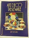 Art Deco Tableware: British Domestic Ceramics, 1925-39