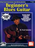 Beginner's Blues Guitar, Fred Sokolow, 0786650265