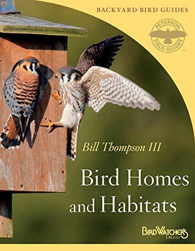Bird Homes and Habitats (Peterson Field Guides/Bird Watcher's Digest Backyard Bird Guides)