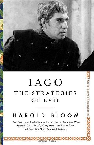 Iago: The Strategies of Evil (Shakespeare's Personalities)
