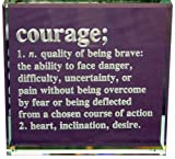 Courage Definition: Hand Carved Etched Glass Paperweight