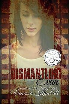 Dismantling Evan by [Kimball, Venessa]