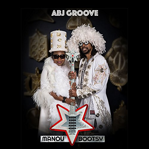 Abj Groove (feat. Bootsy Collins)