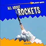 All about Rockets, Miriam Gross, 143582735X