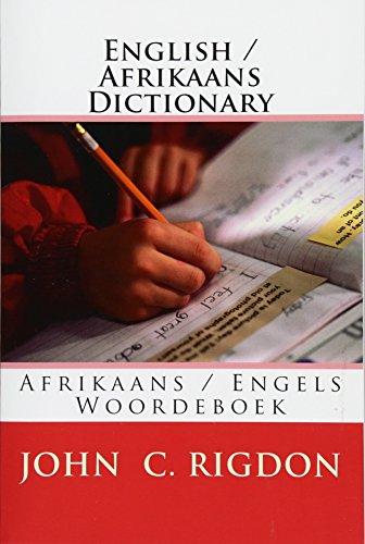 English / Afrikaans Dictionary: Afrikaans / Engels Woordeboek (Eastern Digital Resources Bi-Lingual Dictionaries) (Volume 5) (Afrikaans Edition) John C. Rigdon