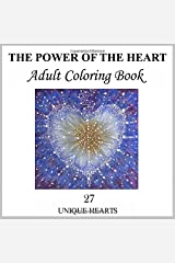 The Power of the Heart Adult Coloring Book: White Cover on White Paper Interior Paperback