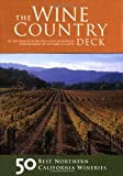 Wine Country Deck, Antonia Allegra and Heidi H. Dickerson, 0811838528