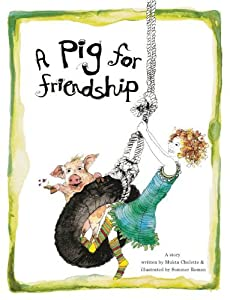Hardcover A Pig For Friendship Book