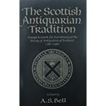 The Scottish Antiquarian Tradition