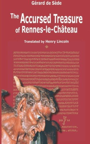 The Accursed Treasure of Rennes-le-Chateau (Serpent Rouge) (Volume 33)