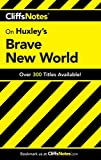 CliffsNotes on Huxley's Brave New World (Cliffsnotes Literature Guides)