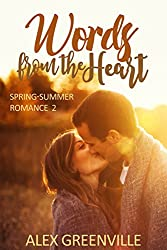 Words From The Heart (Spring-Summer Romance Book 2)