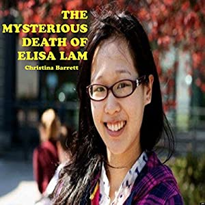 The Mysterious Death of Elisa Lam Audiobook