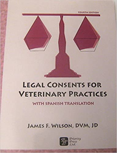 Book Legal Consent Forms for Veterinary Practices with spanish translation