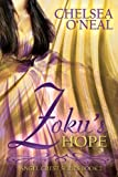 Zoku's Hope: Angel Crest Series Book 2 by Chelsea O'Neal (2014-03-21)