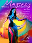 Magency - The Oriental Dance Entrance...
