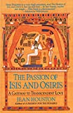 The Passion of Isis and Osiris: A Gateway to