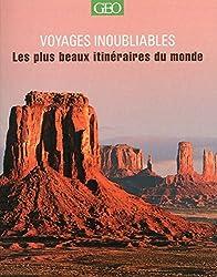 Les plus beaux itinéraires - Voyages Inoubliables