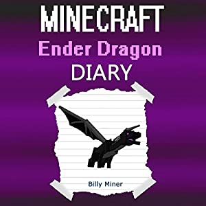 Diary of a Minecraft Ender Dragon Audiobook