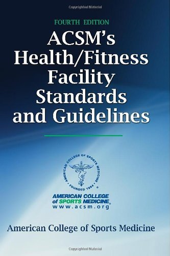 Download ACSM's Health/Fitness Facility Standards and Guidelines-Fourth Edition Pdf