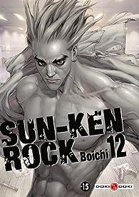 Sun Ken Rock, tome 12 par Boichi