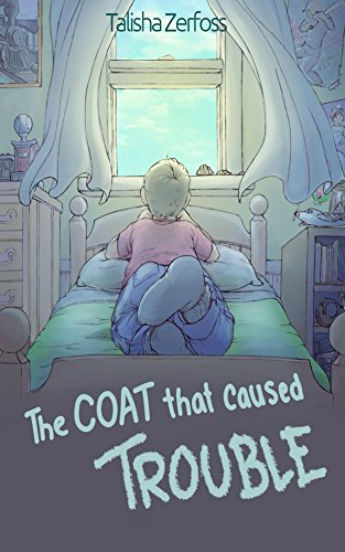 The Coat that Caused Trouble (Great Coat Adventures Book 1)