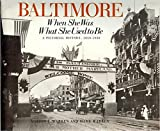 Front cover for the book Baltimore: When She Was What She Used to Be, 1850-1930 (Maryland Paperback Bookshelf) by Marion E. Warren