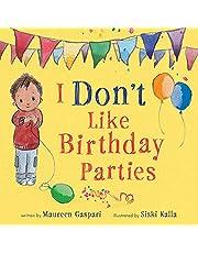 I Don't Like Birthday Parties