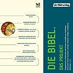 Die Bibel. Das Projekt | Reinhold Batberger,Barbara Honigmann,Navid Kermani,Hermann Kretzschmar,Brigitte Kronauer,Sibylle Lewitscharoff
